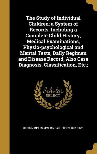STUDY OF INDIVIDUAL CHILDREN A