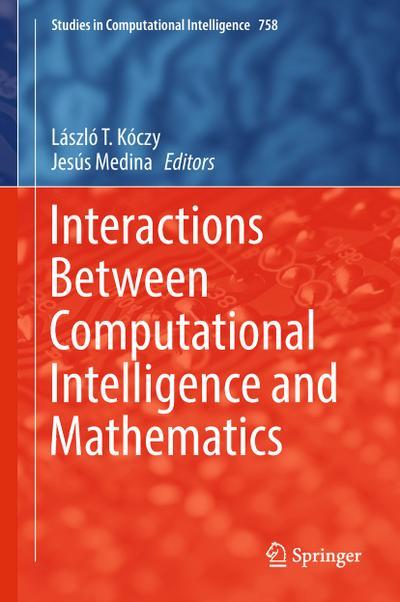 Interactions Between Computational Intelligence and Mathematics