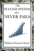 The Success System That Never Fails  (with li ...