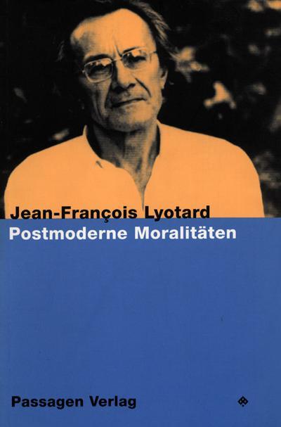 Postmoderne Moralitäten