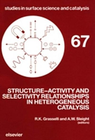 Structure-Activity and Selectivity Relationships in Heterogeneous Catalysis