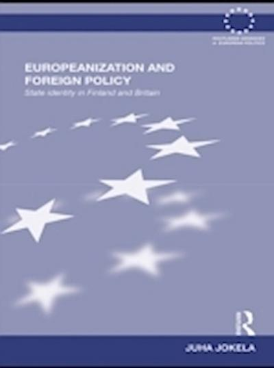 Europeanization and Foreign Policy