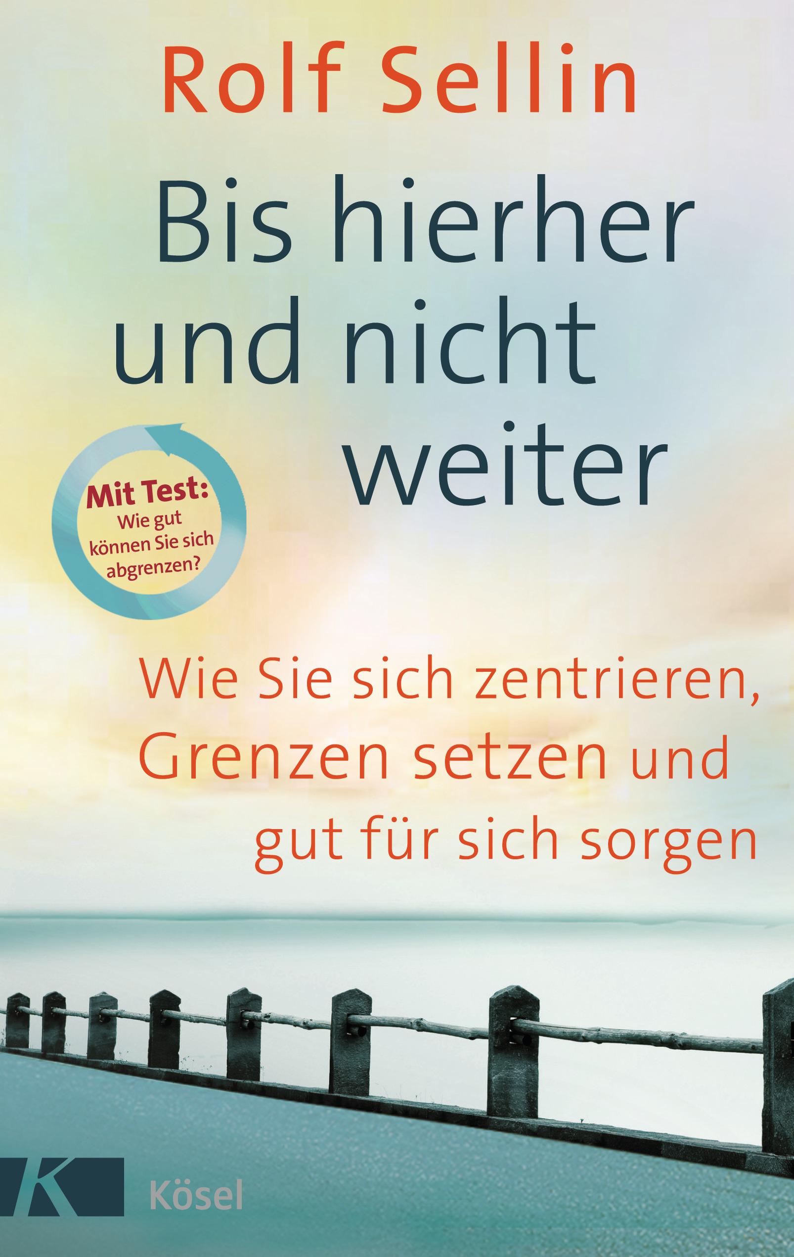 Rolf-Sellin-Bis-hierher-und-nicht-weiter-9783466309986