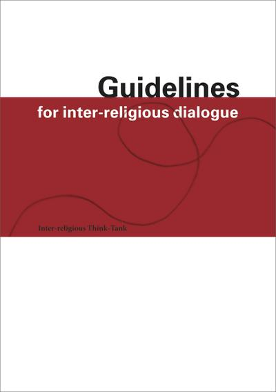 Guidelines for Inter-Religious Dialogue
