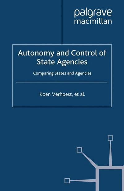 Autonomy and Control of State Agencies