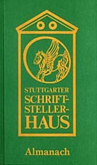 Stuttgarter Schriftstellerhaus Almanach, Bd.2