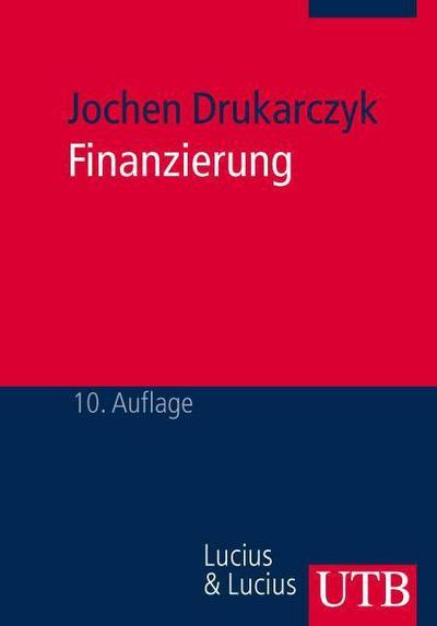 Finanzierung: Eine Einführung (Uni-Taschenbücher M)