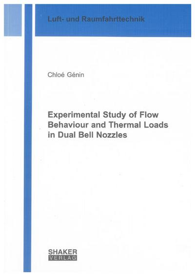 Experimental Study of Flow Behaviour and Thermal Loads in Dual Bell Nozzles