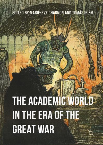 The Academic World in the Era of the Great War