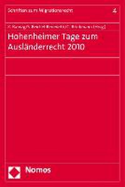Hohenheimer Tage zum Ausländerrecht 2010