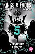 Kings & Fools. Vermisste Feinde; Band 5; Deutsch