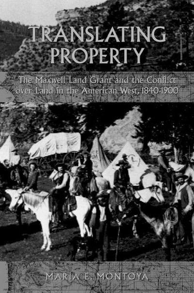 Translating Property: Maxwell Land Grant & the Conflict