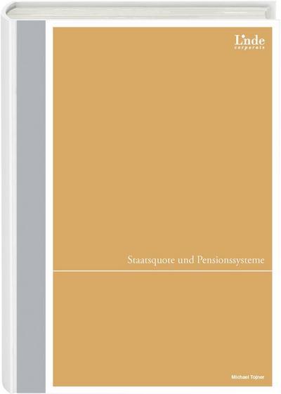 Staatsquote und Pensionssysteme (f. Österreich)