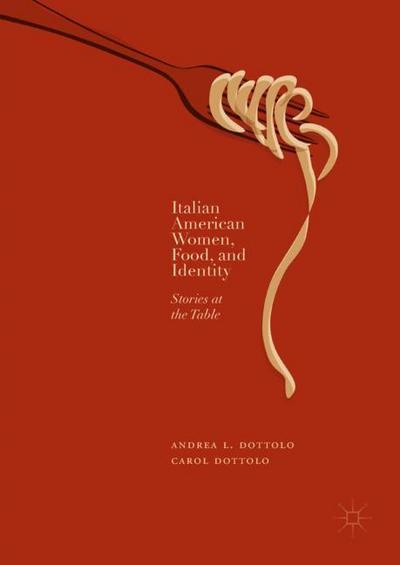 Italian American Women, Food, and Identity