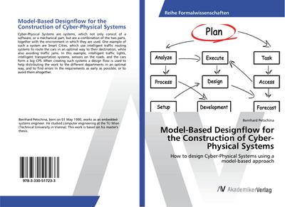 Model-Based Designflow for the Construction of Cyber-Physical Systems