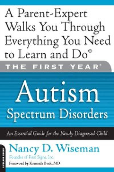 First Year: Autism Spectrum Disorders