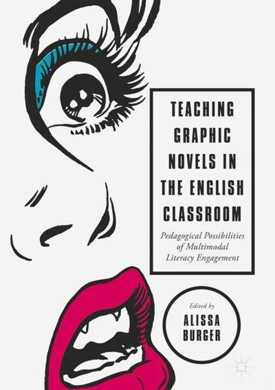 Teaching Graphic Novels in the English Classroom