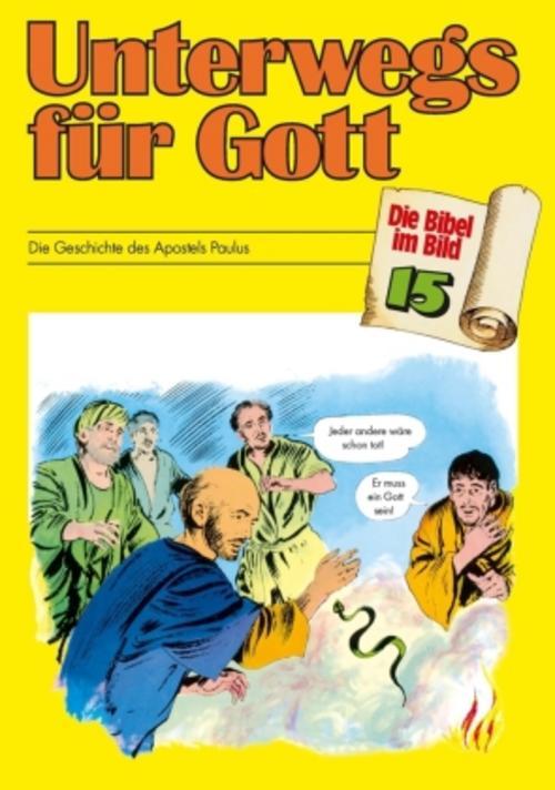 Unterwegs für Gott - Die Bibel im Bild 9783438043153