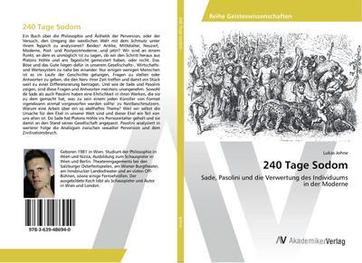 240 Tage Sodom: Sade, Pasolini und die Verwertung des Individuums in der Moderne