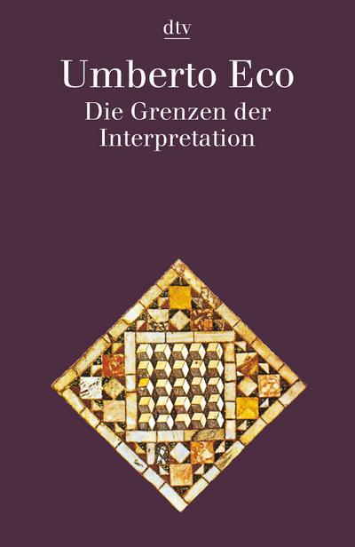 Die Grenzen der Interpretation