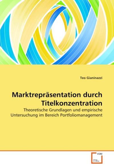 Marktrepräsentation durch Titelkonzentration