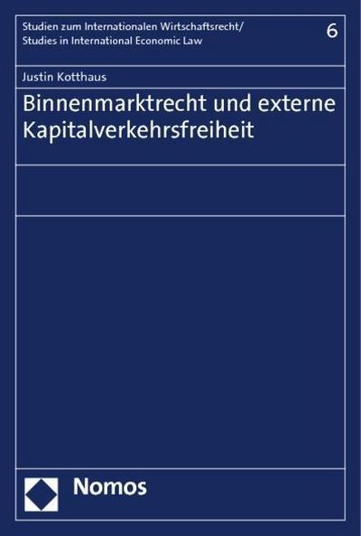 Binnenmarktrecht und externe Kapitalverkehrsfreiheit