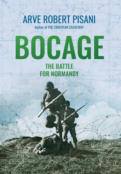 Bocage: The Battle for Normandy
