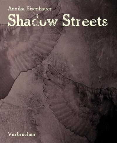 Shadow Streets