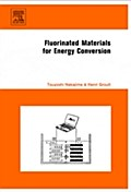 9780080531786 - Fluorinated Materials for Energy Conversion - Bog