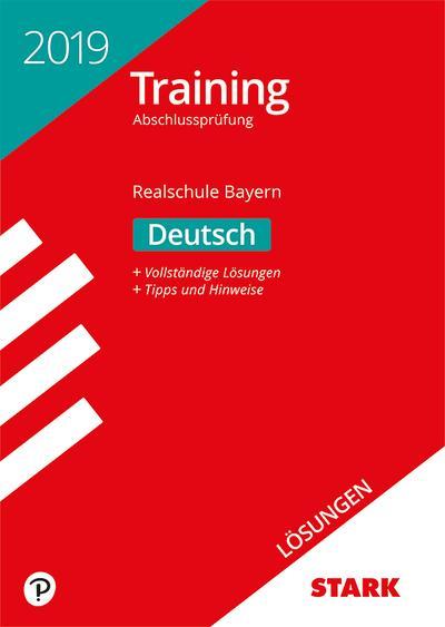 Lösungen zu Training Abschlussprüfung Realschule 2019 - Deutsch - Bayern