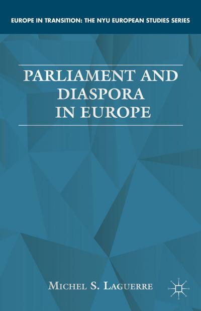 Parliament and Diaspora in Europe