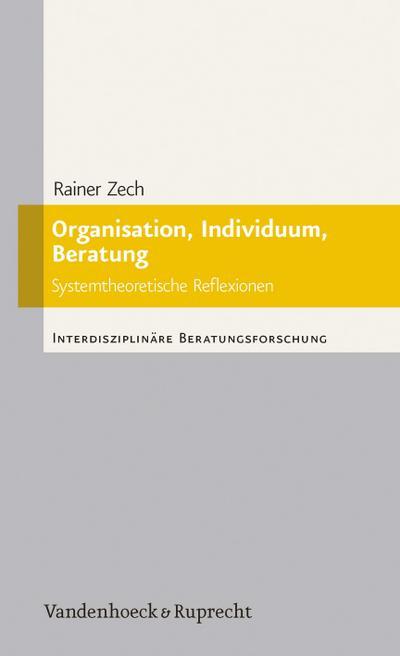 Organisation, Individuum, Beratung