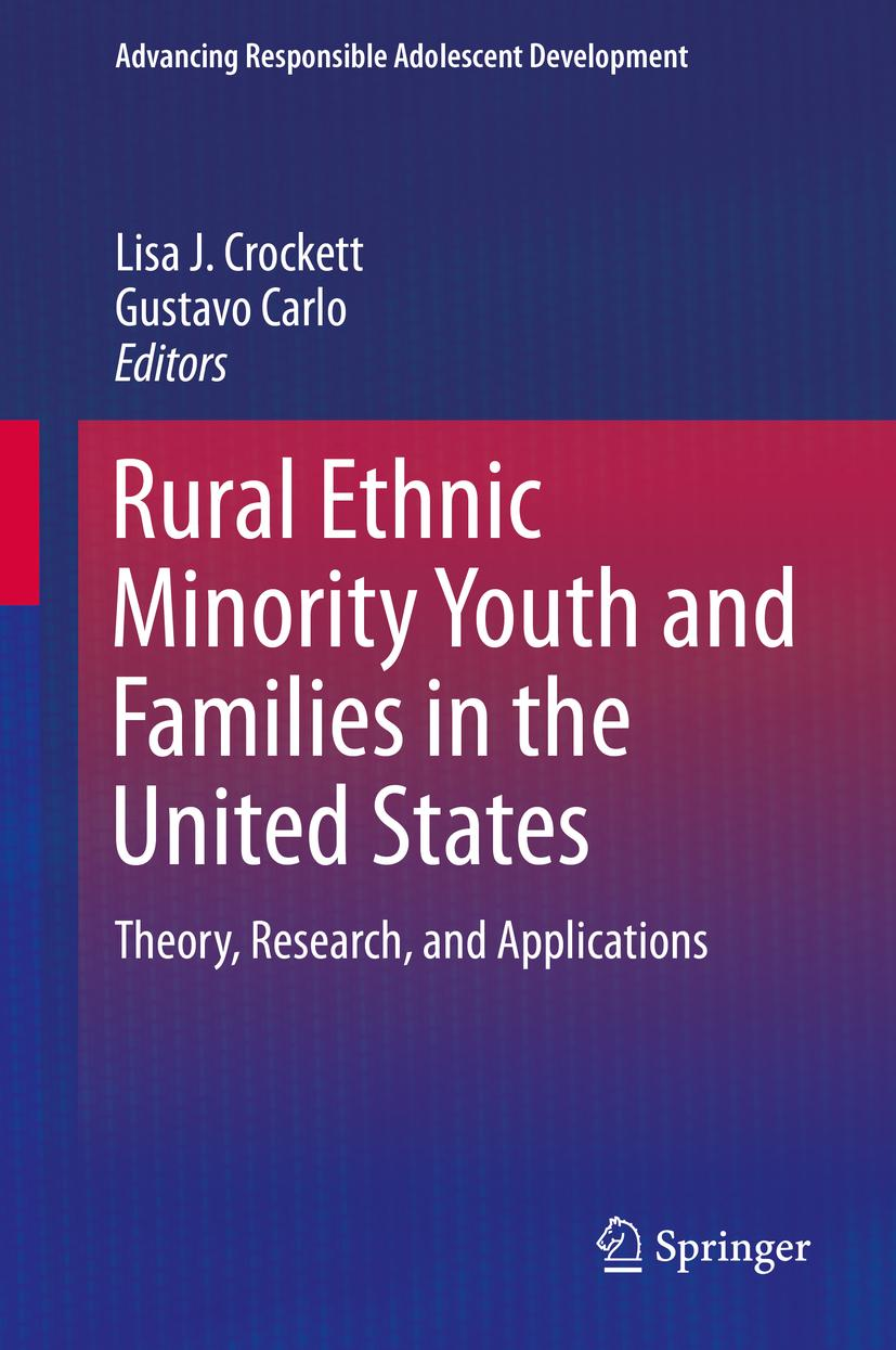 Rural Ethnic Minority Youth and Families in the United States Lisa J. Crock ...