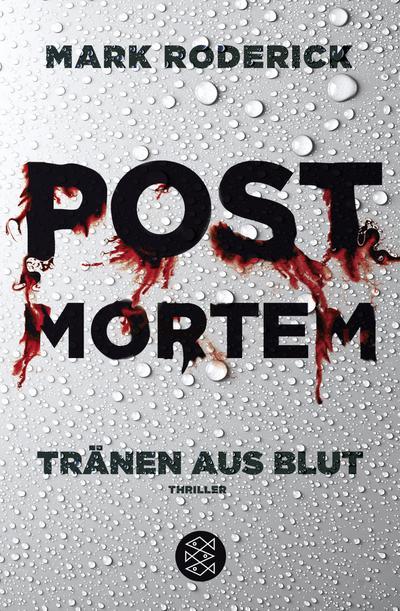 Post Mortem 01 - Tränen aus Blut