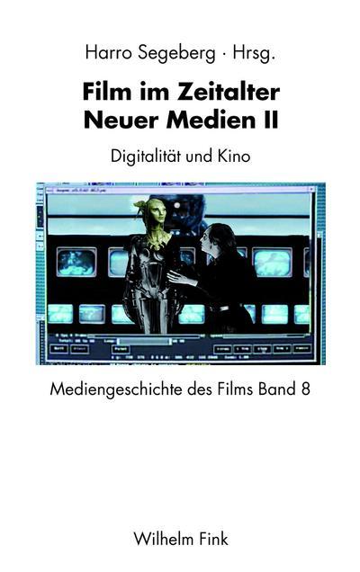 Film im Zeitalter Neuer Medien II
