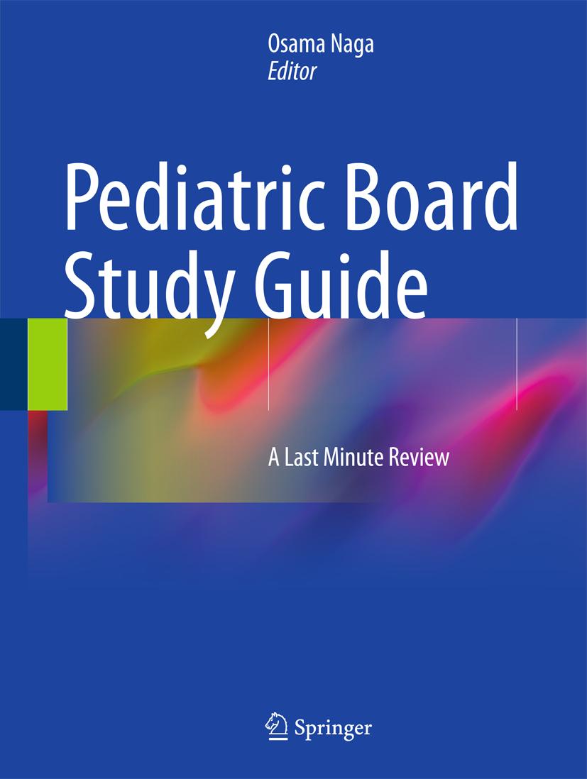 Osama Naga / Pediatric Board Study Guide 9783319101149