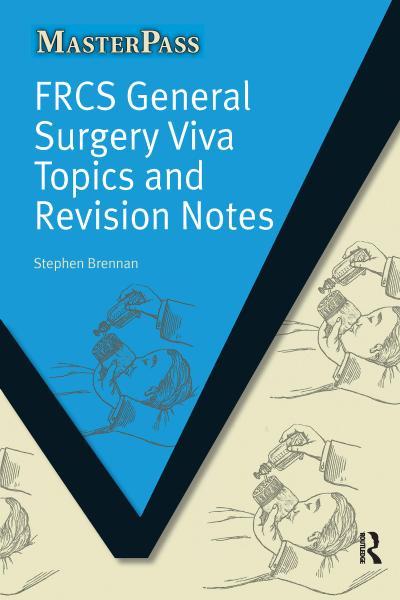 Frcs General Surgery Viva Topics and Revision Notes