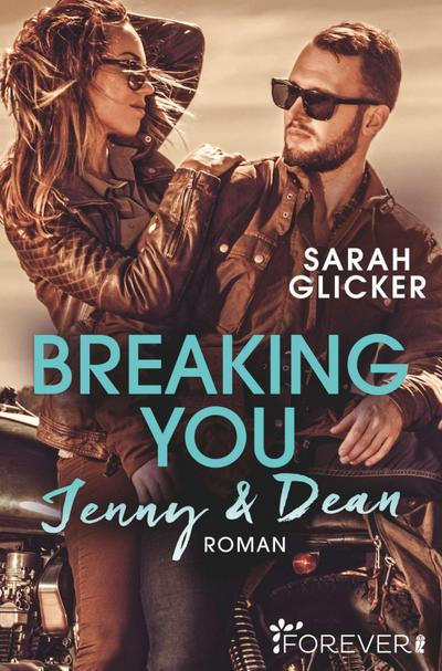 Breaking You. Jenny & Dean