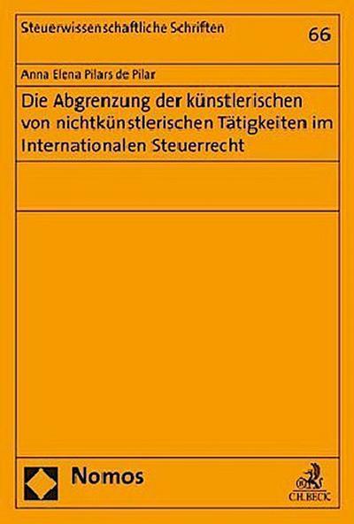 Die Abgrenzung der künstlerischen von nichtkünstlerischen Tätigkeiten im Internationalen Steuerrecht