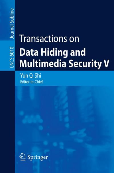 Transactions on Data Hiding and Multimedia Security V