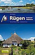 Rügen - Stralsund - Hiddensee Reiseführer Michael Müller Verlag: Individuell reisen mit vielen praktischen Tipps.