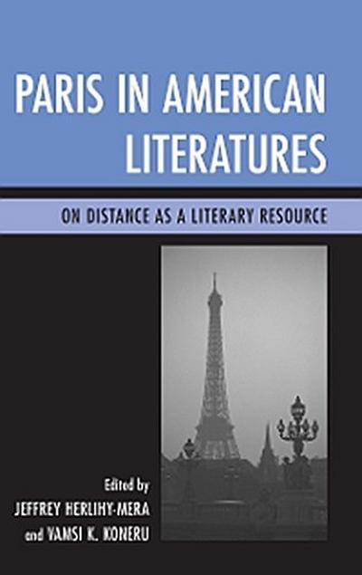 Paris in American Literatures