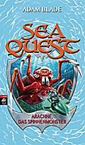 Sea Quest - Arachne, das Spinnenmonster; Band 5   ; Aus d. Engl. v. Gallus, Christine; Deutsch; it s/w Illustrationen, 24 schw.-w. Abb. -