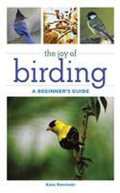 The Joy of Birding: A Beginner's Guide