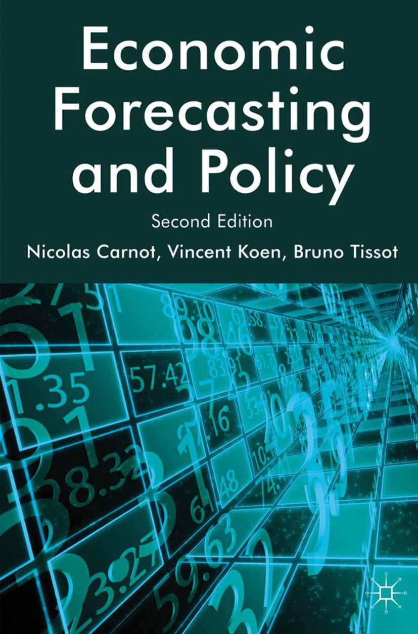 Economic Forecasting and Policy Bruno Tissot