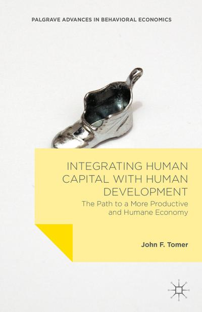 Integrating Human Capital with Human Development