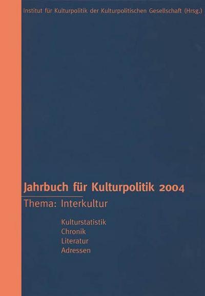 Jahrbuch für Kulturpolitik 2004: BD 4