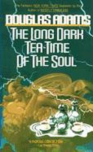 The Long Dark Tea-Time of the Soul Douglas Adams