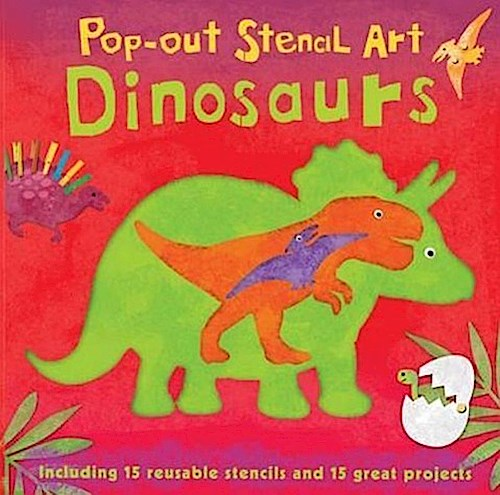 Pop-out Stencil Art: Dinosaurs, Laura Hambleton