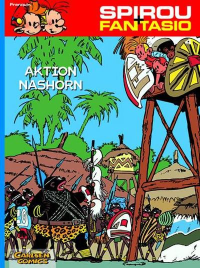 Spirou und Fantasio 04. Aktion Nashorn
